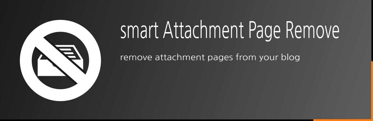smart Attachment Page Remove - Free WordPress Plugin