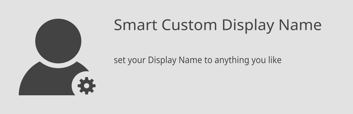 smart Custom Display Name - Free WordPress Plugin